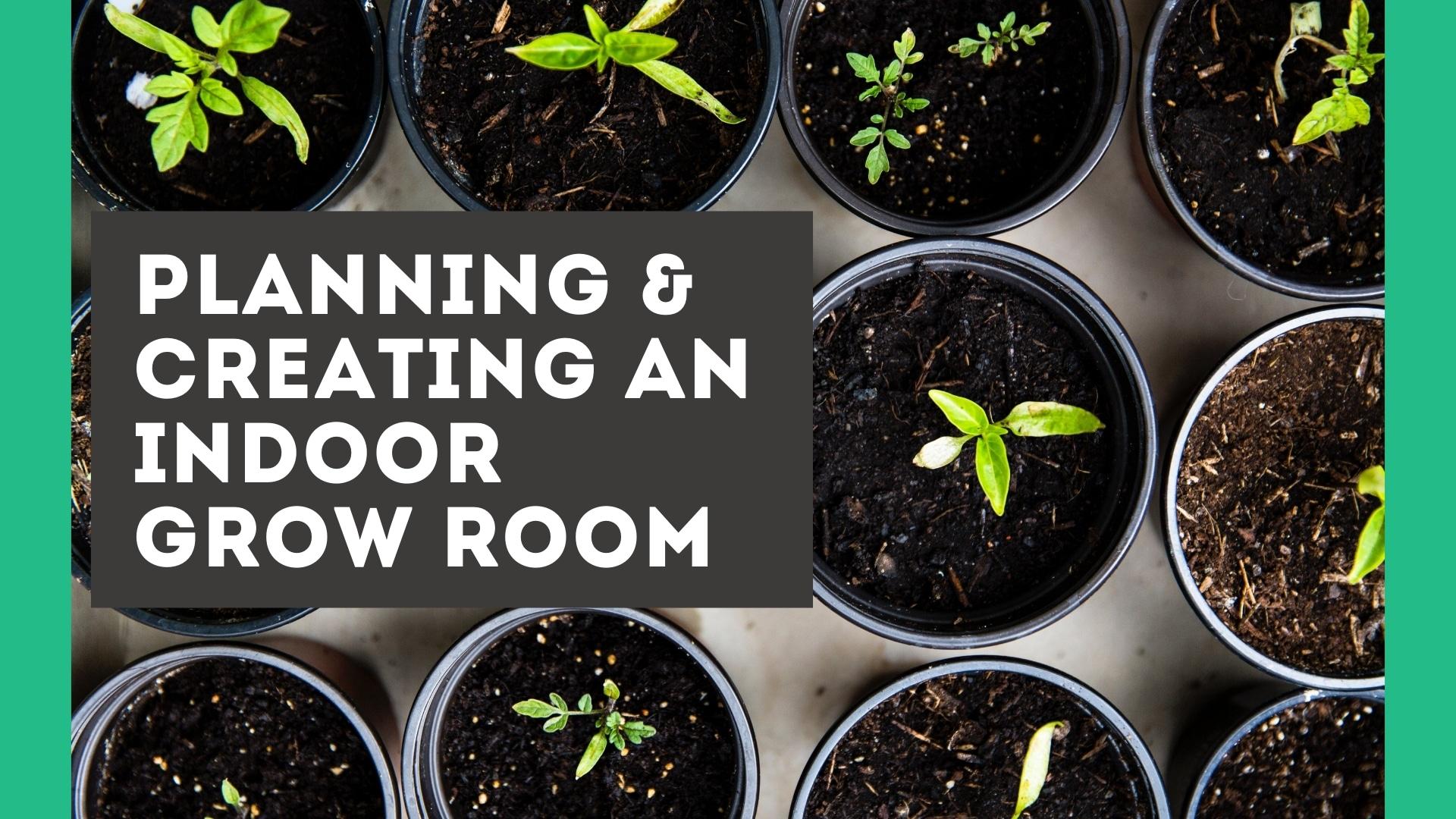 How to Build an Indoor Grow Room in the Garage